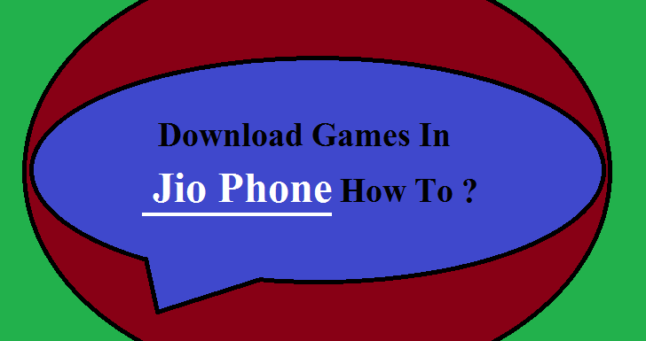 Download Games In Jio Phone How To ?