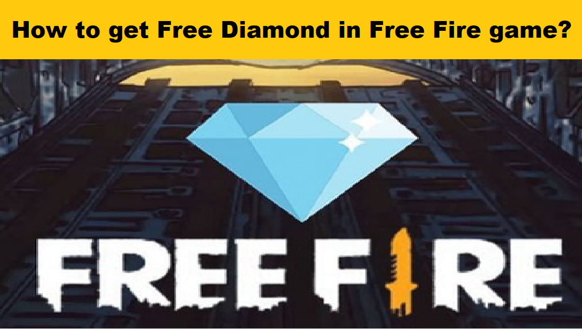 How to get Free Diamond in Free Fire game