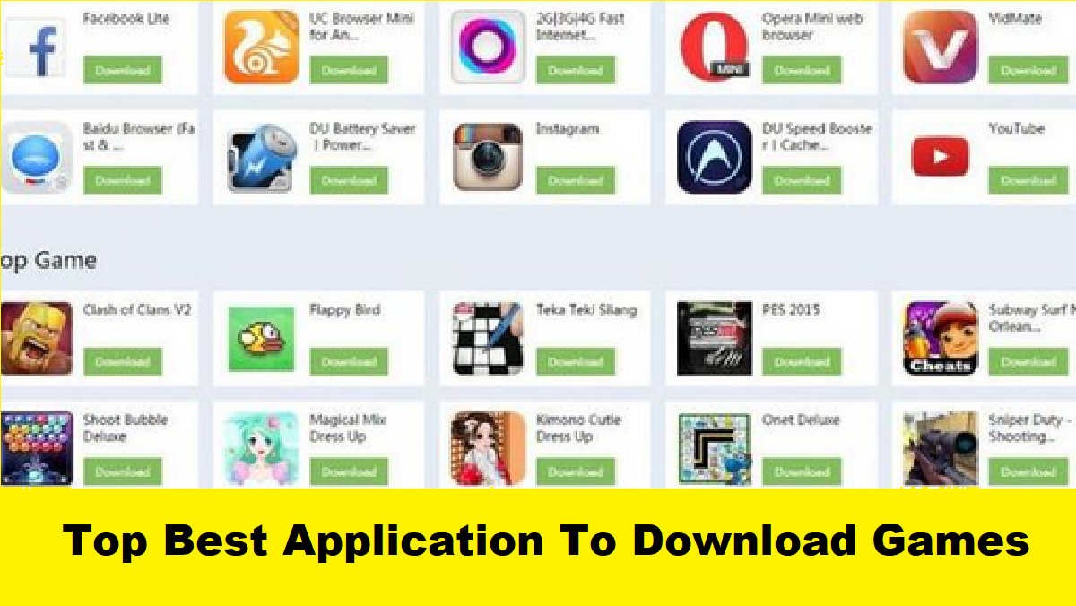 Top Best Application To Download Games