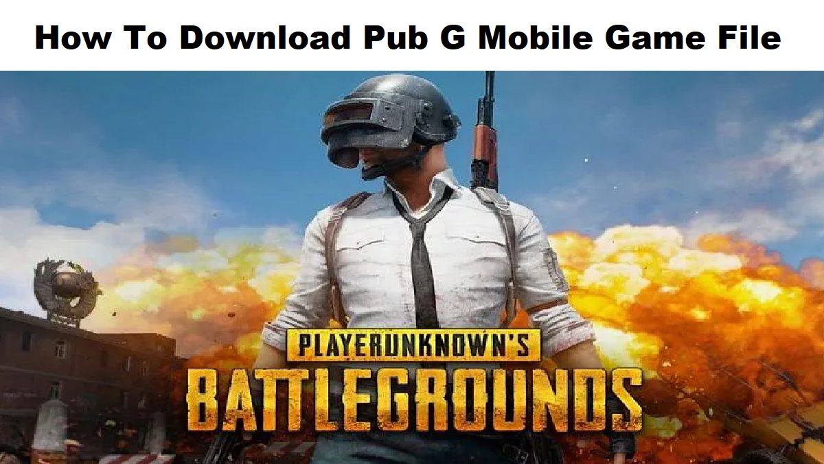 How To Download Pub G Mobile Game File