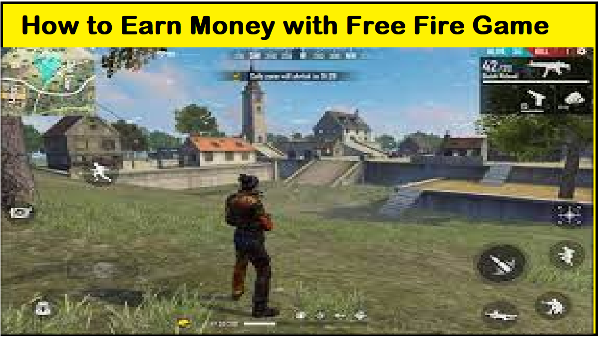 How to Earn Money with Free Fire Game