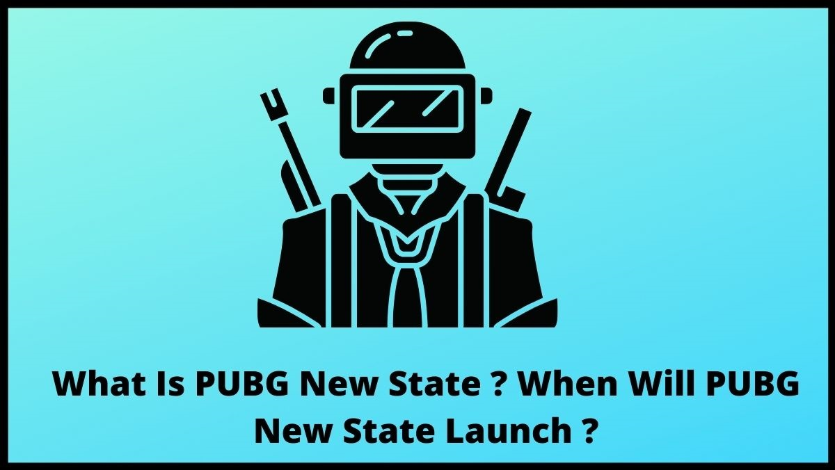 What Is PUBG New State