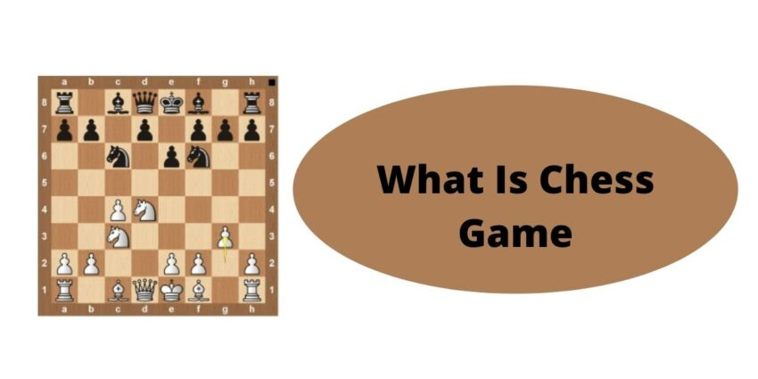 What Is Chess Game
